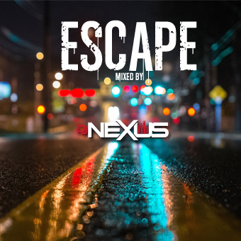 DJ NEXUS ESCAPE Mix CD