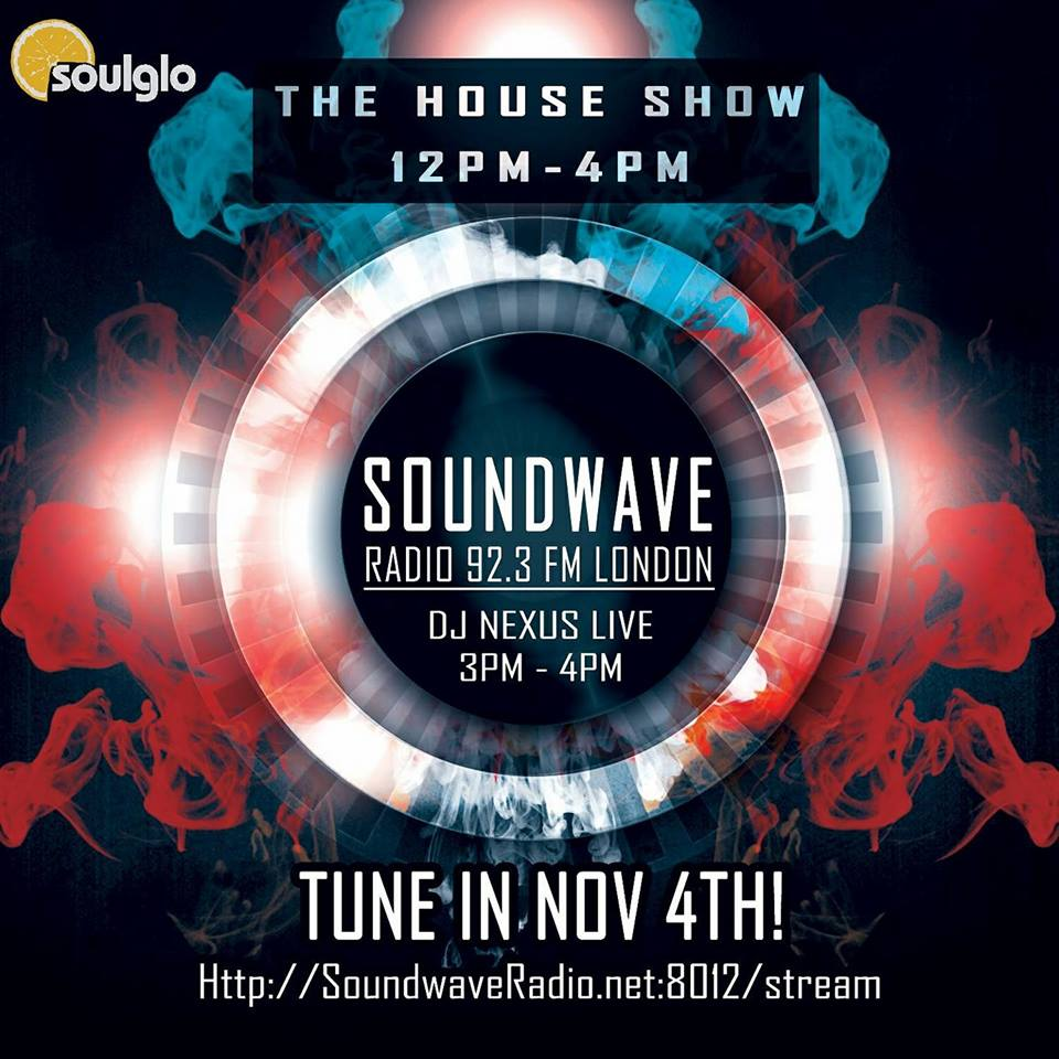 Soundwave Radio Special Guest DJ Nexus