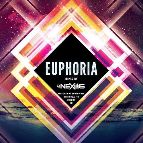 Euphoria by DJ Nexus
